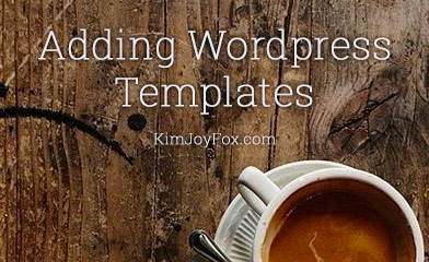 Adding Wordpress Templates