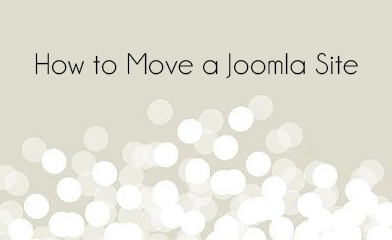 How to Move a Joomla Site