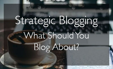 Strategic Blogging